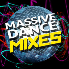 Massive Dance Mixes
