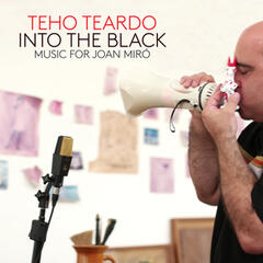 Into the Black. Music for Joan Mirò