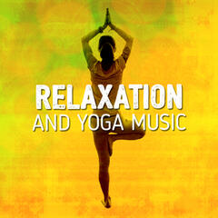 Relaxation and Yoga Music