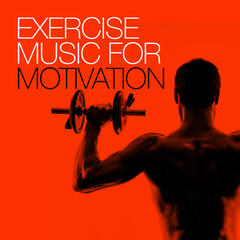 Exercise Music for Motivation