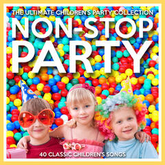 Non-Stop Party - The Ultimate Children's Party Collection
