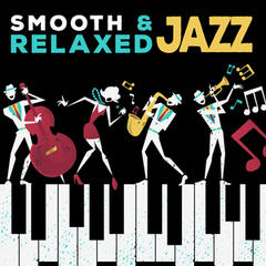 Smooth & Relaxed Jazz