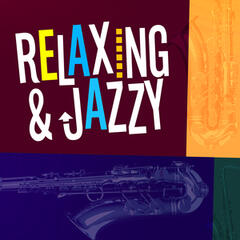 Relaxing & Jazzy