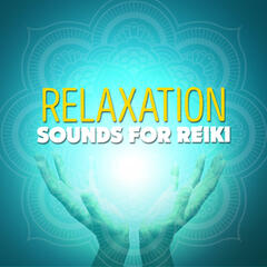 Relaxing Sounds for Reiki
