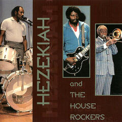 Hezekiah and the House Rockers