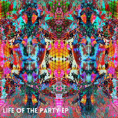 Life of the Party EP