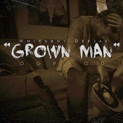 Grown Man - Single