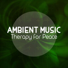 Ambient Music Therapy for Peace