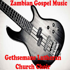 Zambian Gospel Music
