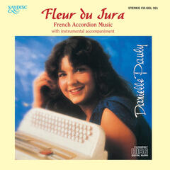 Fleur Du Jura: French Accordian Music