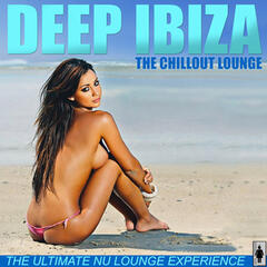 Deep Ibiza - The Chillout Lounge