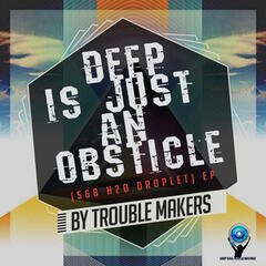 Deep Is Just an Obsticle EP