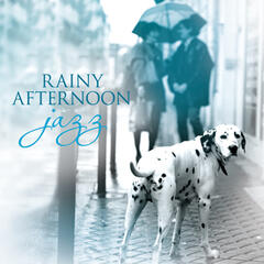 Rainy Afternoon Jazz