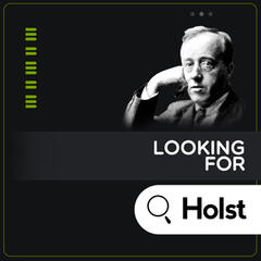 Looking for Holst