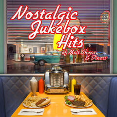 Nostalgic Jukebox Hits of Malt Shops and Drive-Ins