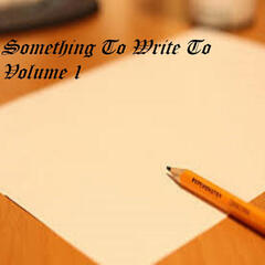 Indapen Entertainment Presents: Something to Write To, Vol. 1 1