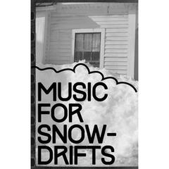 Music for Snowdrifts