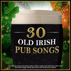 30 Old Irish Pub Songs for St. Patrick's Day