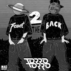 Torro Torro - Front 2 the Back