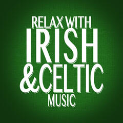Relax with Irish-Celtic Music