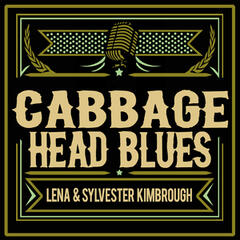 Cabbage Head Blues