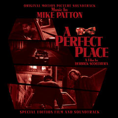 """A Perfect Place"" Original Motion Picture Soundtrack"