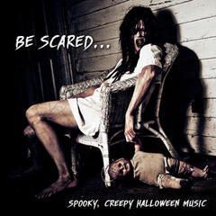 Be Scared… Spooky, Creepy Halloween Music (Horror Movie Themes)