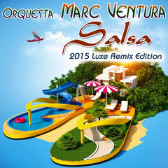 Salsa (2015 Luxe Remix Edition)