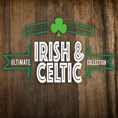 Ultimate Irish-Celtic Collection