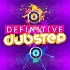 Definitive Dubstep