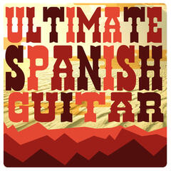 Ultimate Spanish Guitar