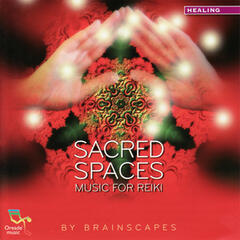 Sacred Spaces - Music for Reiki