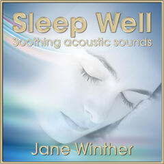 Sleep Well, Soothing Acoustic Sounds