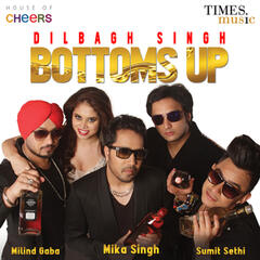 Bottoms Up (feat. Milind Gaba) - Single