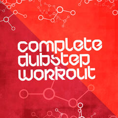 Complete Dubstep Workout