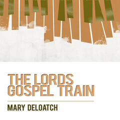 The Lord's Gospel Train
