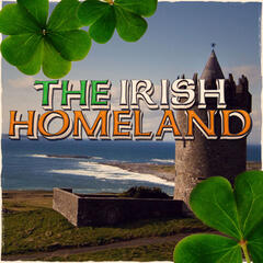 The Irish Homeland