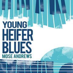 Young Heifer Blues