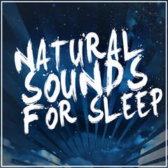Natural Sounds for Sleep