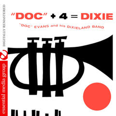 Doc + 4 = Dixie (Digitally Remastered)
