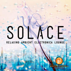 Solace: Relaxing Ambient Electronica Lounge