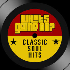What's Goin' On: Essential Soul Classics Hits