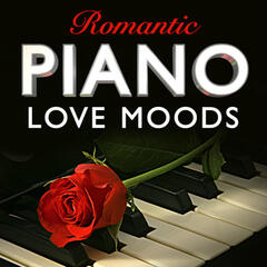 Romantic Piano Love Moods - The Perfect Accompaniment for an Evening at Home