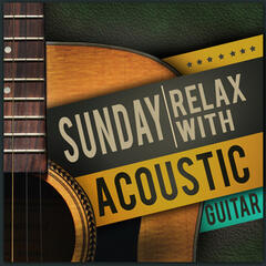 Sunday Relax with Acoustic Guitar
