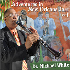 Adventures in New Orleans Jazz Part 1