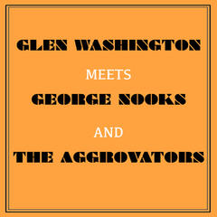Glen Washington Meets George Nooks and the Aggrovators