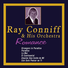 Ray Conniff & His Orchestra - Romance