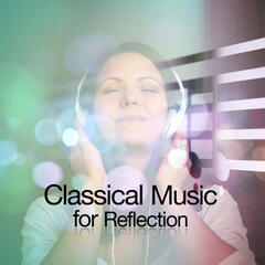 Classical Music for Reflection