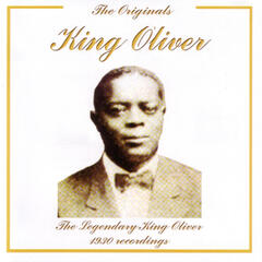 The Originals - King Oliver - The Legendary 1930 Recordings