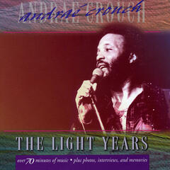The Light Years: Andrae Crouch